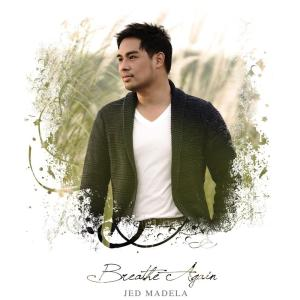 Album Breathe Again from Jed Madela