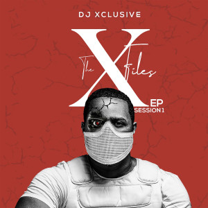 Album The XFiles EP Session1 from DJ Xclusive