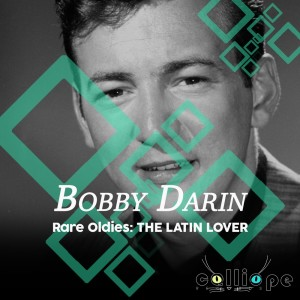 Album Rare Oldies: The Latin Lover from Bobby Darin
