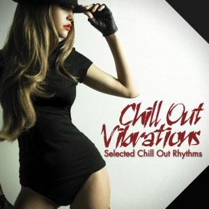 Album Chill Out Vibrations from Various Artists