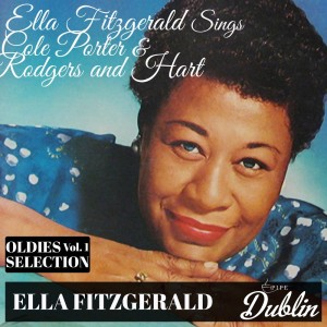 Album Oldies Selection: Ella Fitzgerald Sings Cole Porter & Rodgers and Hart, Vol. 1 from Ella Fitzgerald