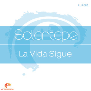Album La Vida Sigue from Solartape