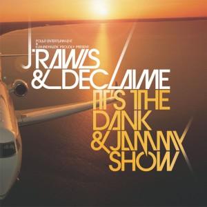 Album It's the Dank & Jammy Show from Declaime