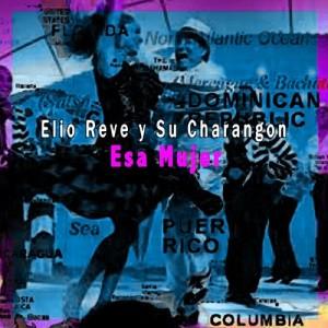 Album Esa Mujer from Elio Revé Y Su Charangón