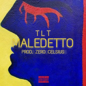 Album Maledetto (Explicit) from TLT