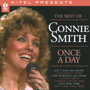 The Best Of Connie Smith - Once A Day