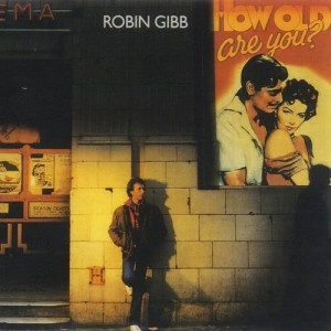 Album How Old Are You? from Robin Gibb