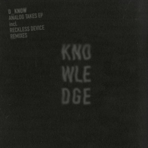 Album Analog Takes from D_Know