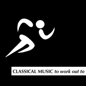 Album Classical Music to Workout To from David Moore