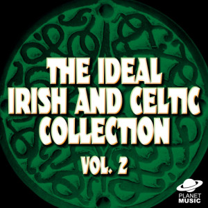 The Hit Co.的專輯The Ideal Irish and Celtic Collection, Vol. 2