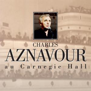 Au Carnegie Hall 1996 Charles Aznavour