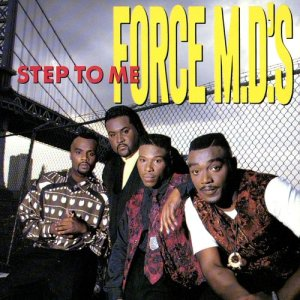 Album Step To Me from Force M.D.'s