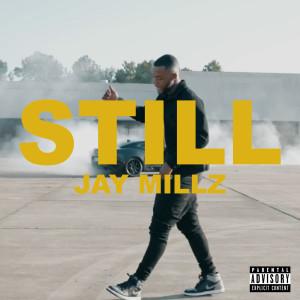 Album STILL from JAY MILLZ