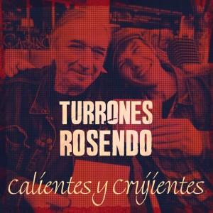 Album Calientes y Crujientes from Rosendo