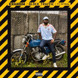 Album Block Traffic (feat. Rytikal) (Explicit) from Kranium