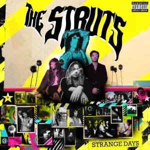 The Struts的專輯Strange Days