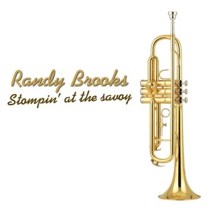 Randy Brooks的專輯Stompin' At The Savoy
