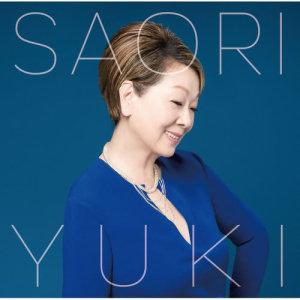 Saori Yuki的專輯Anatato Tomoni Ikite Yuku