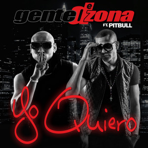 收聽Gente de Zona的Yo Quiero (Si Tu Te Enamoras)歌詞歌曲