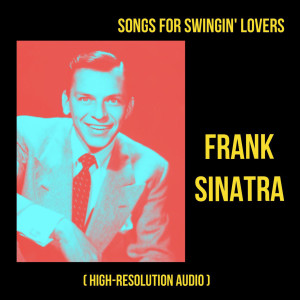 Frank Sinatra的專輯Songs for Swingin' Lovers