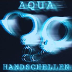Aqua的專輯Handschellen