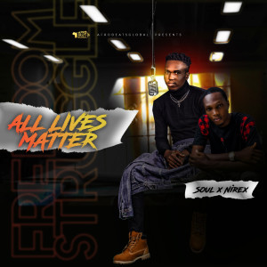 Album All Lives Matter from afrobeatsglobal