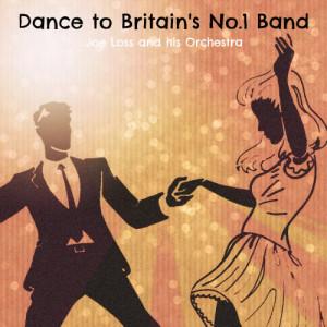 Album Dance to Britain's No.1 Band from Joe Loss & His Band