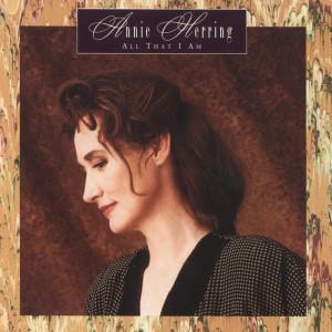 All That I Am 1993 Annie Herring