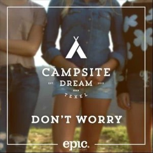 Campsite Dream的專輯Don't Worry (Extended Mix)