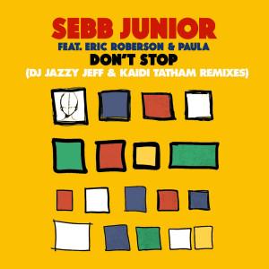 Album Don't Stop (DJ Jazzy Jeff & Kaidi Tatham Remixes) from DJ Jazzy Jeff