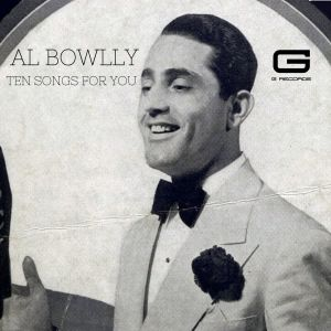 Album Ten songs for you from Al Bowlly