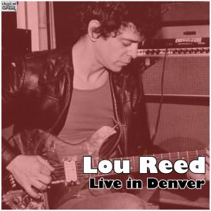 Lou Reed的專輯Live in Denver