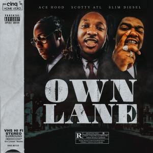 Album Own Lane (feat. Slim Diesel) from Ace Hood