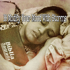 38 Modify Your Mood with Storms
