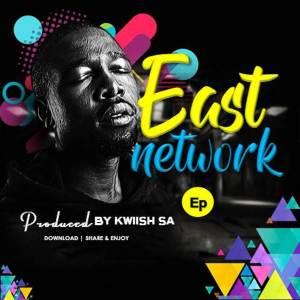 Album East Network from Kwiish SA