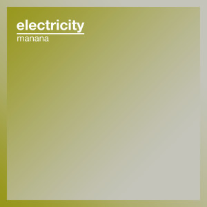 Album Electricity from Manana