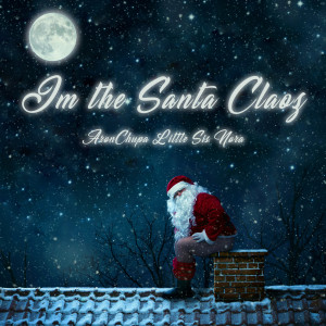 Album I'm the Santa Claoz from AronChupa