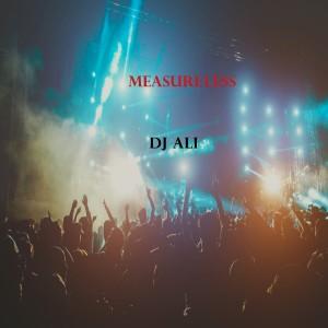 Album Measureless from DJ Ali