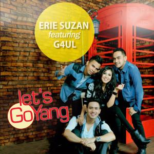 Let's Goyang dari Erie Suzan