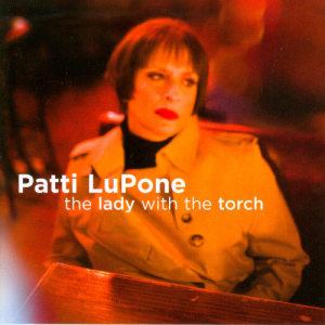 Album The Lady With The Torch from Patti LuPone
