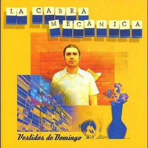 Album Vestidos de Domingo + 4 temas extra from La Cabra Mecanica