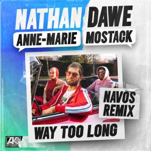 Nathan Dawe的專輯Way Too Long (feat. MoStack) [Navos Remix]