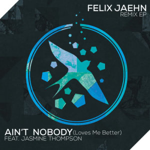 收聽Felix Jaehn的Ain't Nobody (Loves Me Better) (The Rooftop Boys Remix / Extended Mix)歌詞歌曲