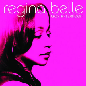 Album Lazy Afternoon from Regina Belle