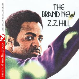 Album The Brand New Z.Z. Hill (Digitally Remastered) from Z.Z. Hill