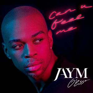 Album Can U Feel Me from Jaym O'ESSO