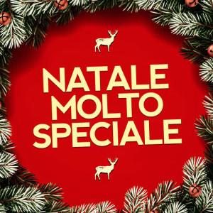 Canzoni di Natale的專輯Natale Molto Speciale