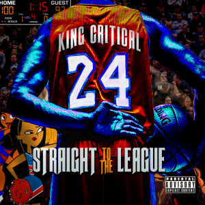 Album Straight To The League from King Critical