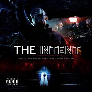 Various Artists的專輯The Intent (Original Motion Picture Soundtrack) (Explicit)