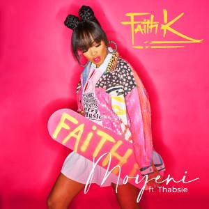 Album Moyeni (feat. Thabsie) from Faith K